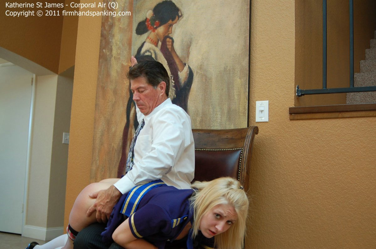 Firm Hand Spanking - Katherine St James - Corporal Air - Q